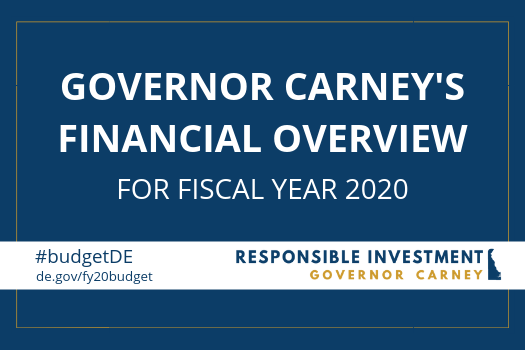 Governor Carney's FY20 Recommended Budget