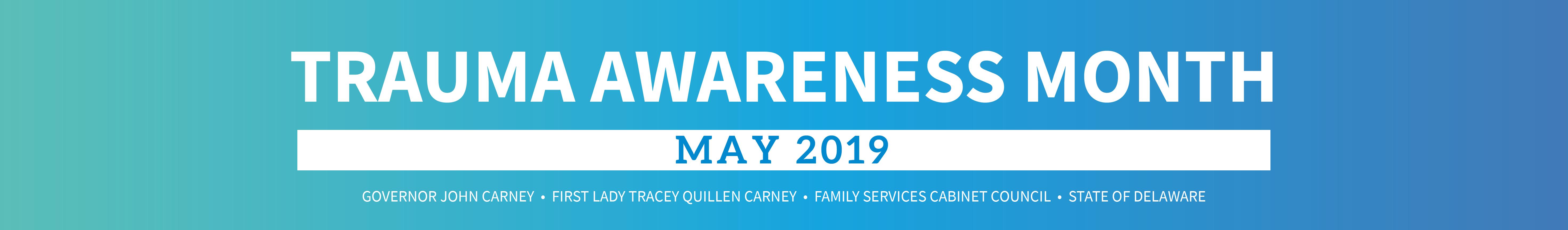 Trauma Awareness Month - Governor John Carney - State of